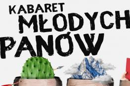 Lublin Wydarzenie Kabaret Kabaret Młodych Panów - ,,To jest chore''