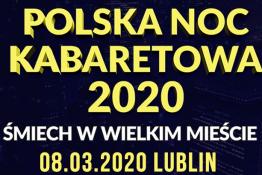 Lublin Wydarzenie Kabaret Polska Noc Kabaretowa 2020
