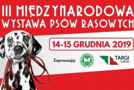 Lublin Wydarzenie Wystawa III Międzynarodowa Wystawa Psów Rasowych